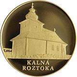 """Zlatá investiční medaile """"Skvosty architektury Slovenska - Dřevěné kostelíky"""" Kalná Roztoka"""